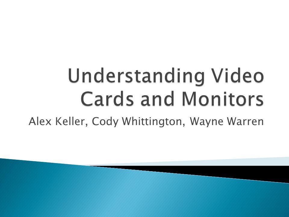 Alex Keller, Cody Whittington, Wayne Warren