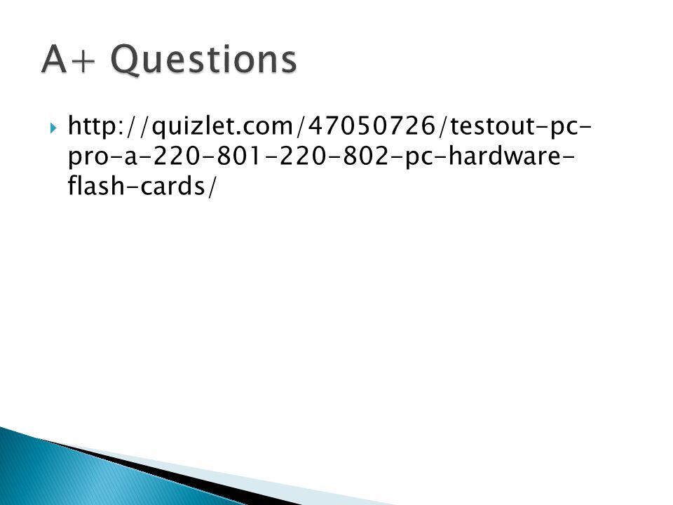  http://quizlet.com/47050726/testout-pc- pro-a-220-801-220-802-pc-hardware- flash-cards/