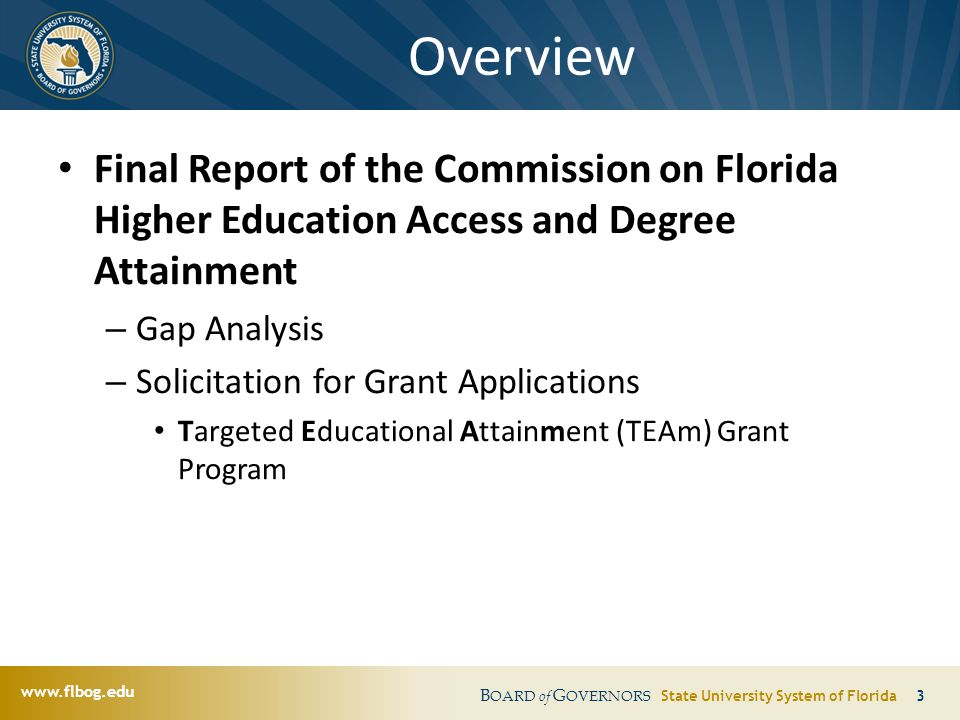 www.flbog.edu B OARD of G OVERNORS State University System of Florida 34 AWARD ADMINISTRATION