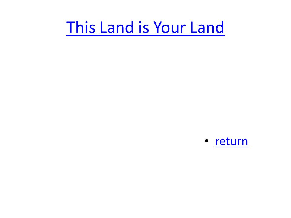 This Land is Your Land return