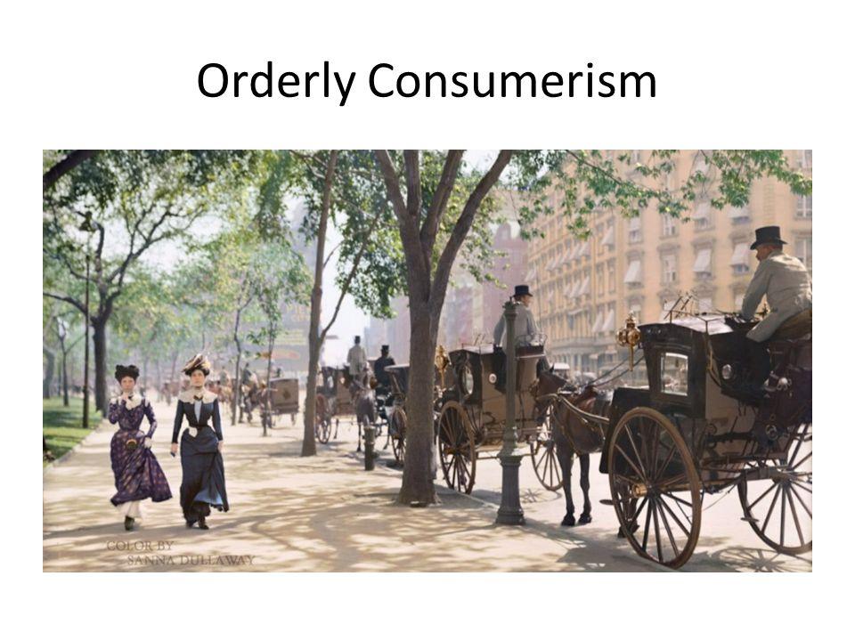 Orderly Consumerism
