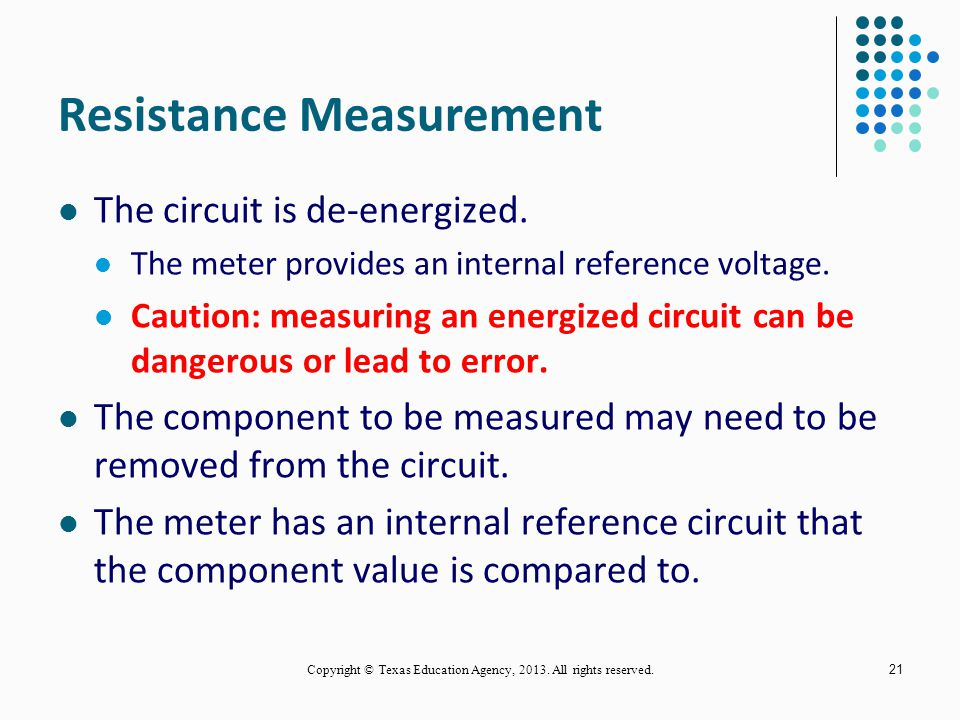 Voltage Measurement The circuit is energized Dangerous voltages may exist! Two types of measurement The measurement is taken across a component using