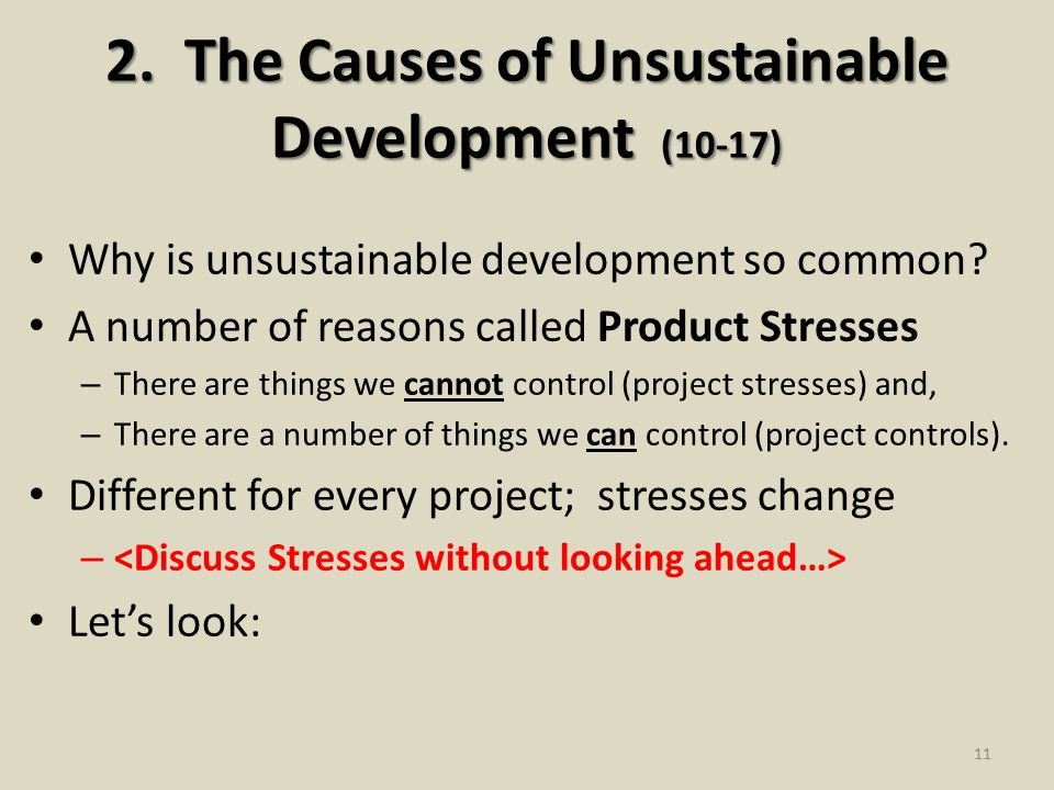 2.The Causes of Unsustainable Development (10-17) Why is unsustainable development so common.