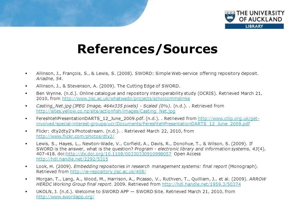 References/Sources  Allinson, J., François, S., & Lewis, S.