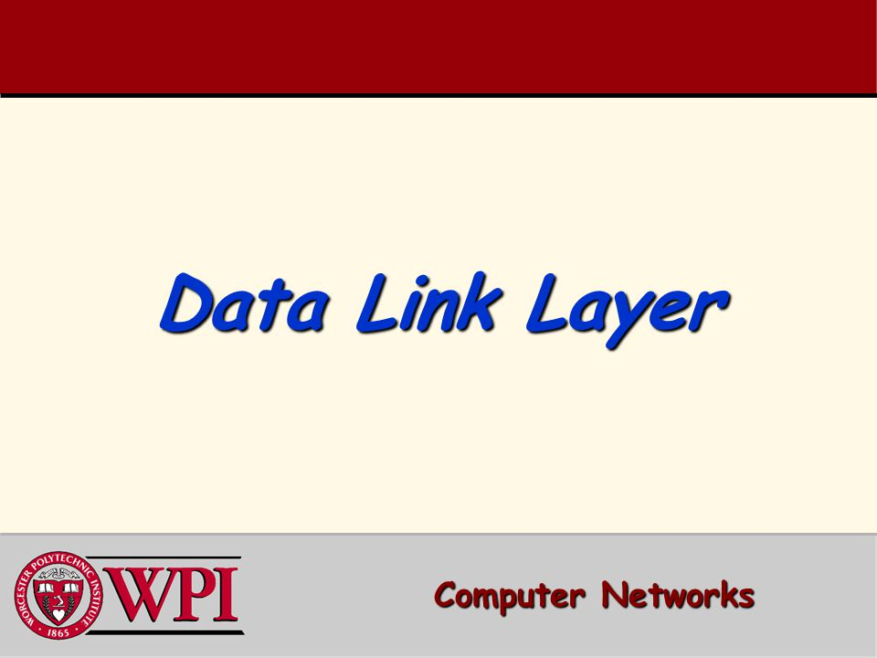 Data Link Layer Outline  Parallelism between Transport and Data Link Layer  Tanenbaum's Treatment/Model of Data Link Layer  Protocol 1: Utopia  Protocol 2: Stop-and-Wait  Protocol 3: Positive Acknowledgment with Retransmission [PAR] –Old 'flawed' version –Newer version 2 Computer Networks Data Link Layer