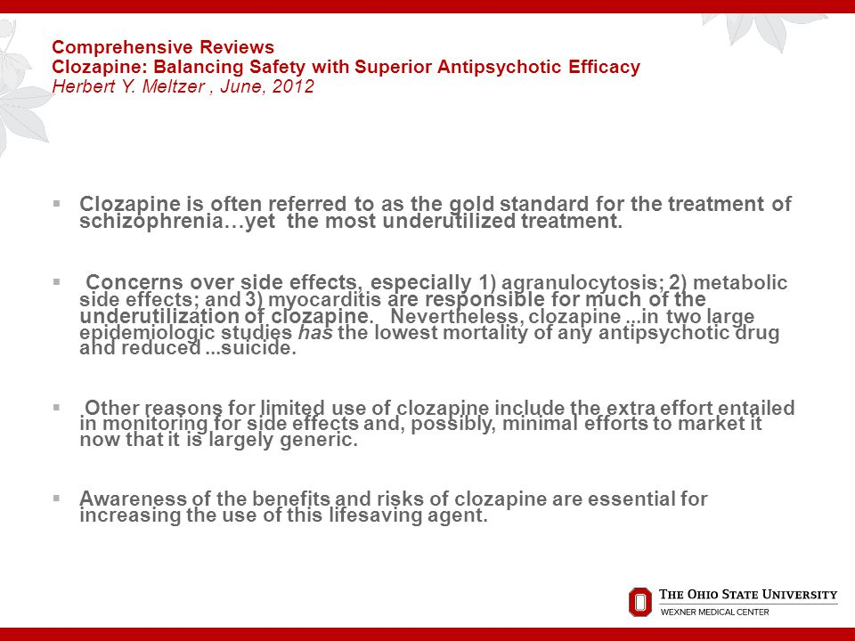 Psychiatric Services, February 2014 What started the interest in clozapine at OSU Psychiatry?