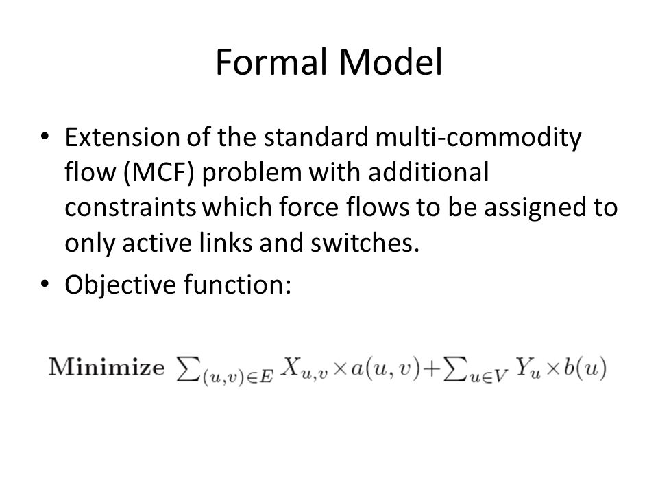 Formal Model Extension of the standard multi-commodity flow (MCF) problem with additional constraints which force flows to be assigned to only active