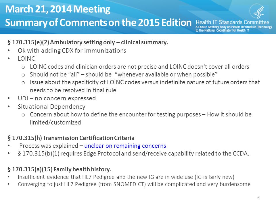 March 21, 2014 Meeting Summary of Comments on the 2015 Edition § 170.315(e)(2) Ambulatory setting only – clinical summary.