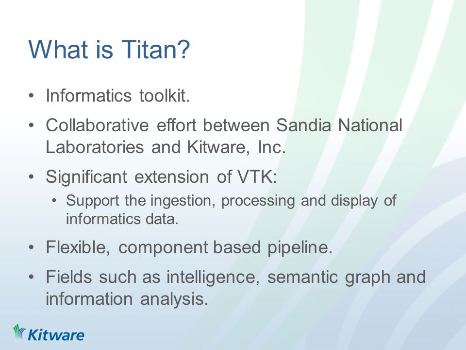What is Titan. Informatics toolkit.
