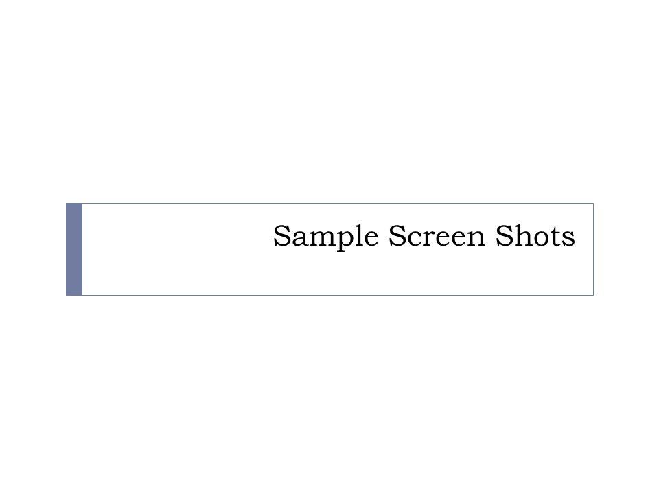 Sample Screen Shots