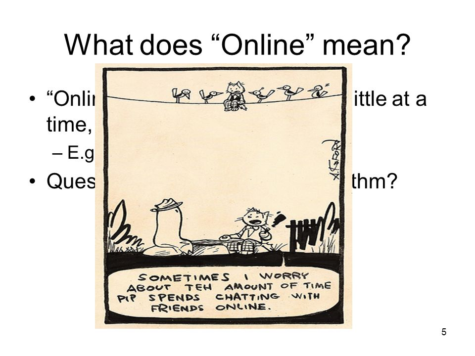 What does Online mean.