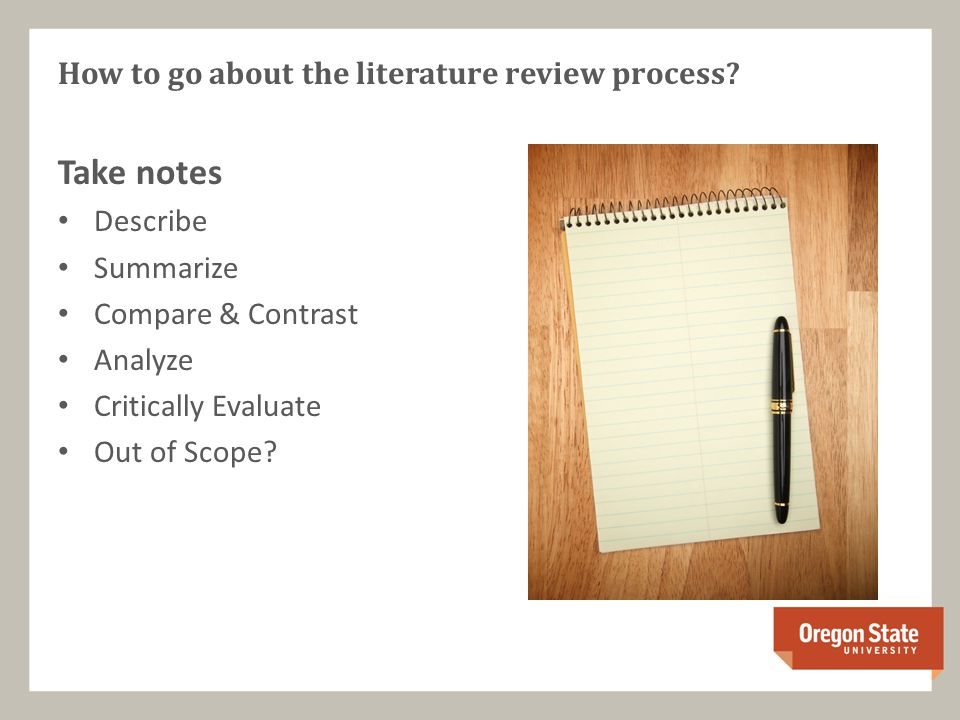 Take notes Describe Summarize Compare & Contrast Analyze Critically Evaluate Out of Scope.