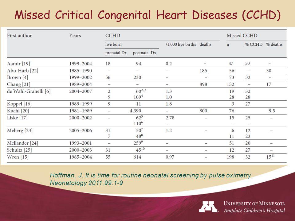 Missed Critical Congenital Heart Diseases (CCHD) Hoffman, J.