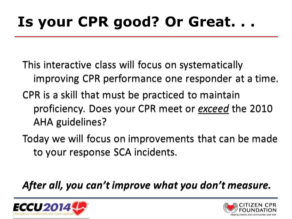 Is your CPR good. Or Great...