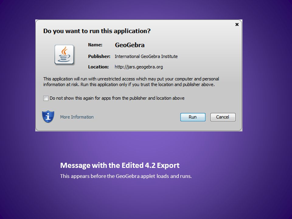 Message with the Edited 4.2 Export This appears before the GeoGebra applet loads and runs.
