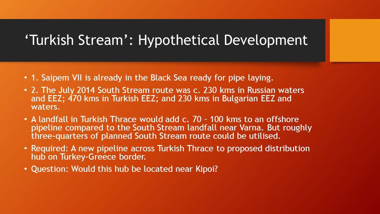 'Turkish Stream': Hypothetical Development 1.
