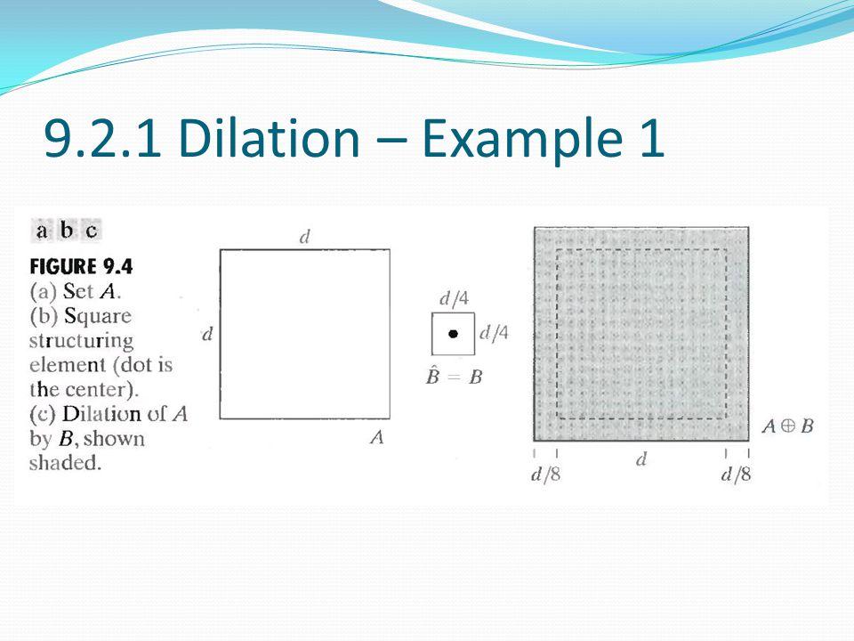 9.2.1 Dilation – Example 1