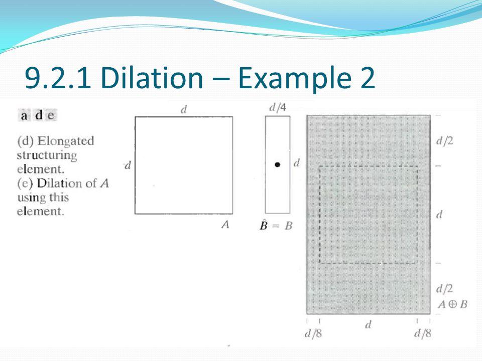 9.2.1 Dilation – Example 2