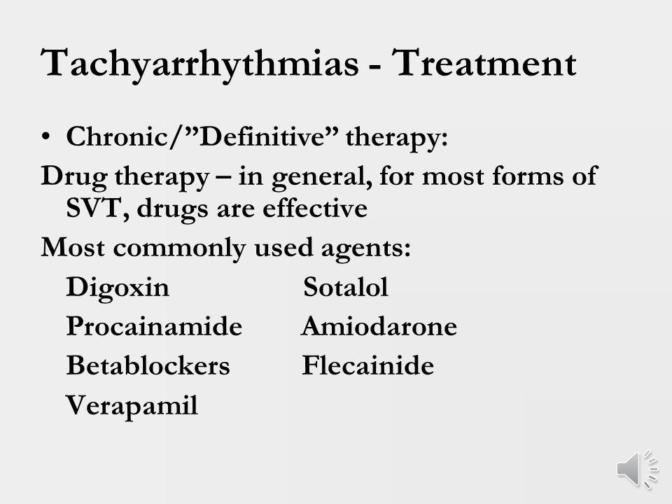 Tachyarrhythmias – Summary of Mechanisms Level of HeartAutomaticityReentry SA NodeSinus tachycardia SA node reentry Atrial muscleEAT/MATAflutter/Afib