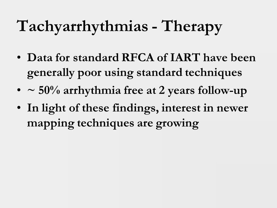 Tachyarrhythmias - Therapy Angiogram of Fontan – GIGANTIC RA – so much ground to cover