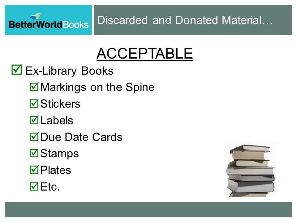 ACCEPTABLE  Ex-Library Books  Markings on the Spine  Stickers  Labels  Due Date Cards  Stamps  Plates  Etc.
