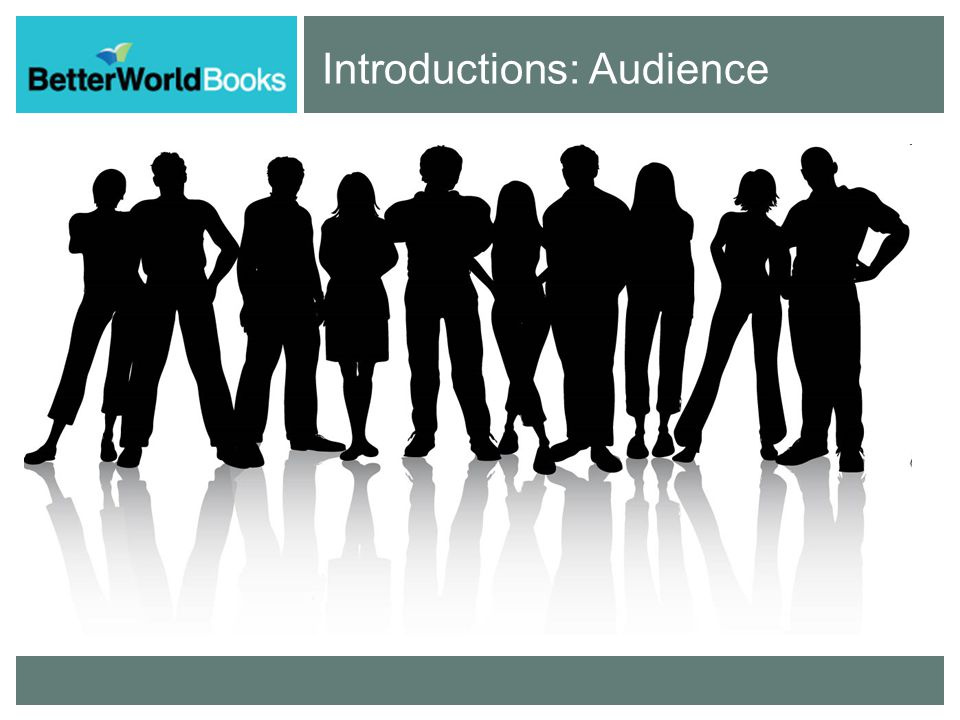 Introductions: Audience
