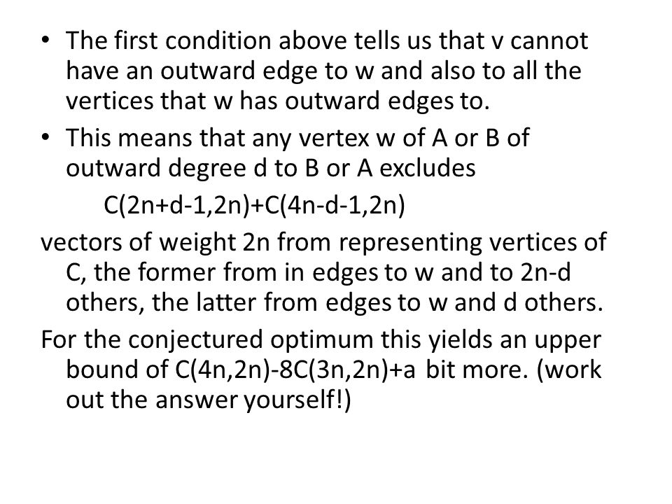 The first condition above tells us that v cannot have an outward edge to w and also to all the vertices that w has outward edges to.