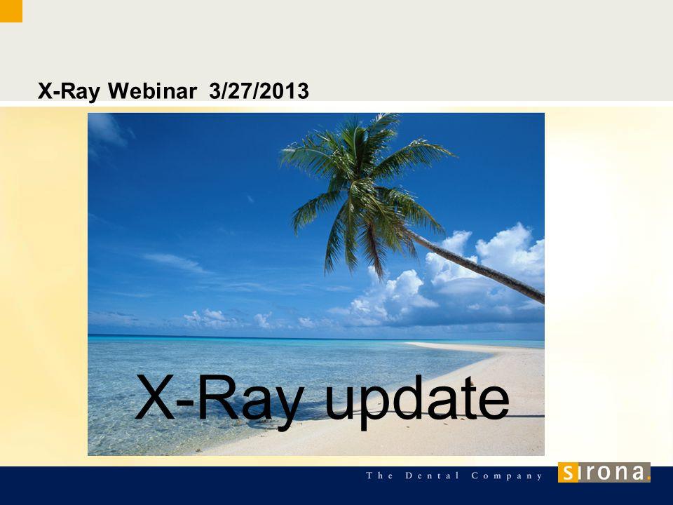 X-Ray Webinar 3/27/2013 X-Ray update