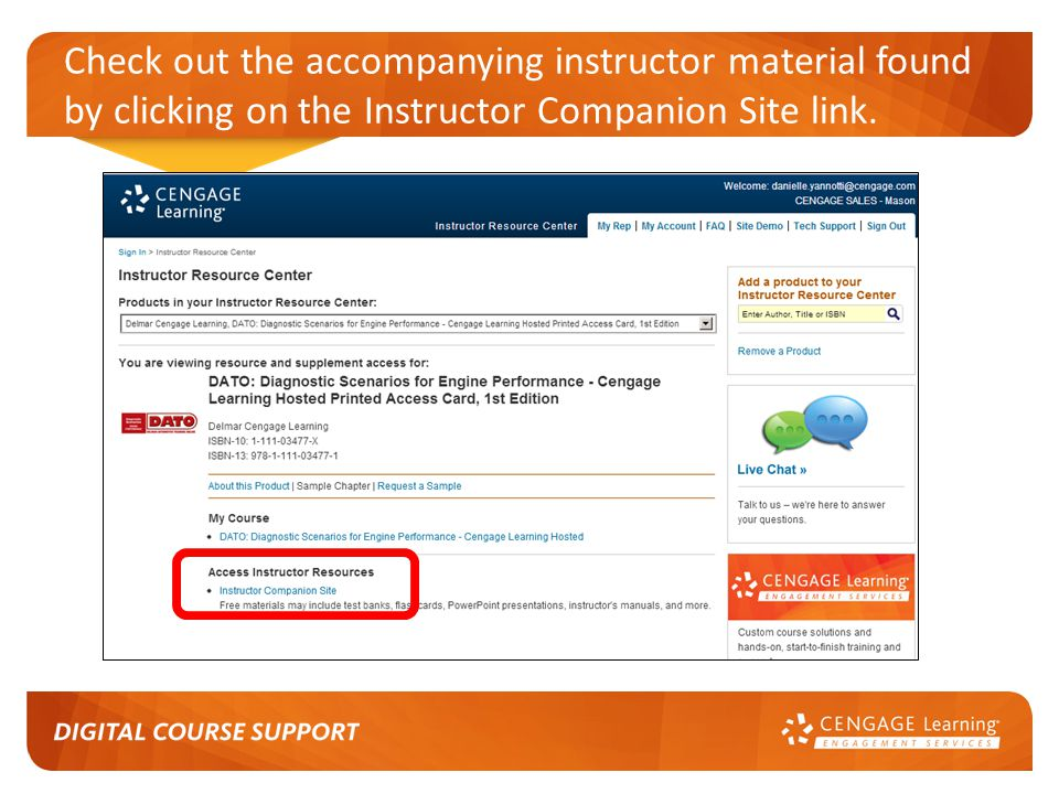 Check out the accompanying instructor material found by clicking on the Instructor Companion Site link.