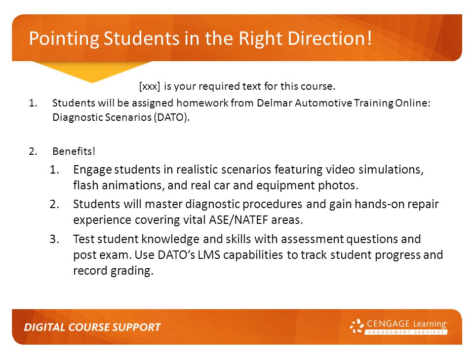 Pointing Students in the Right Direction. [xxx] is your required text for this course.
