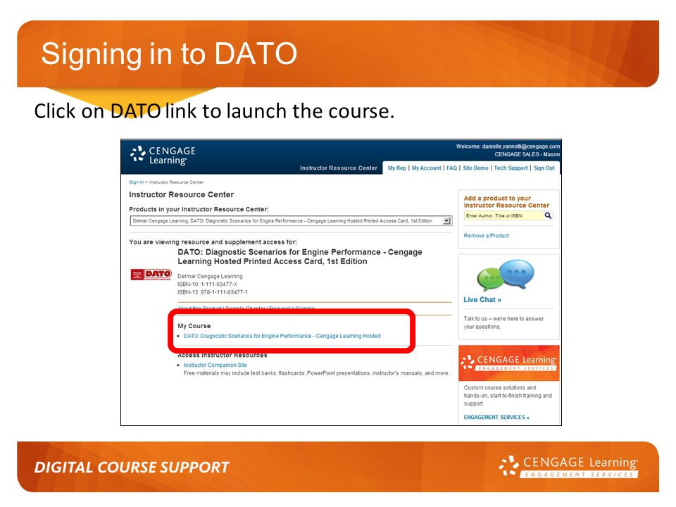 Signing in to DATO Click on DATO link to launch the course.