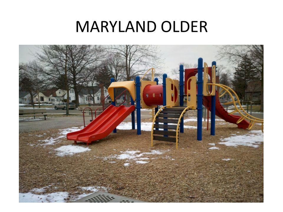 MARYLAND OLDER
