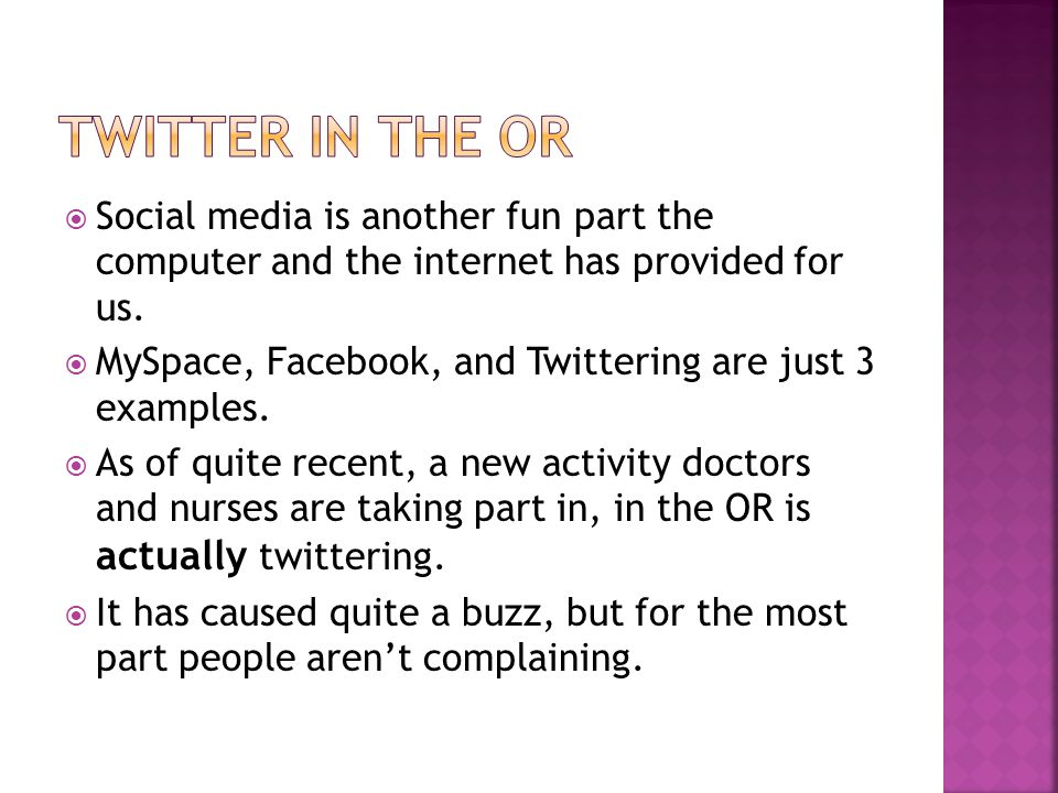  Social media is another fun part the computer and the internet has provided for us.