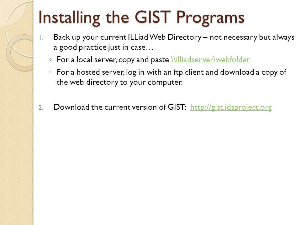 Installing the GIST Programs 1.