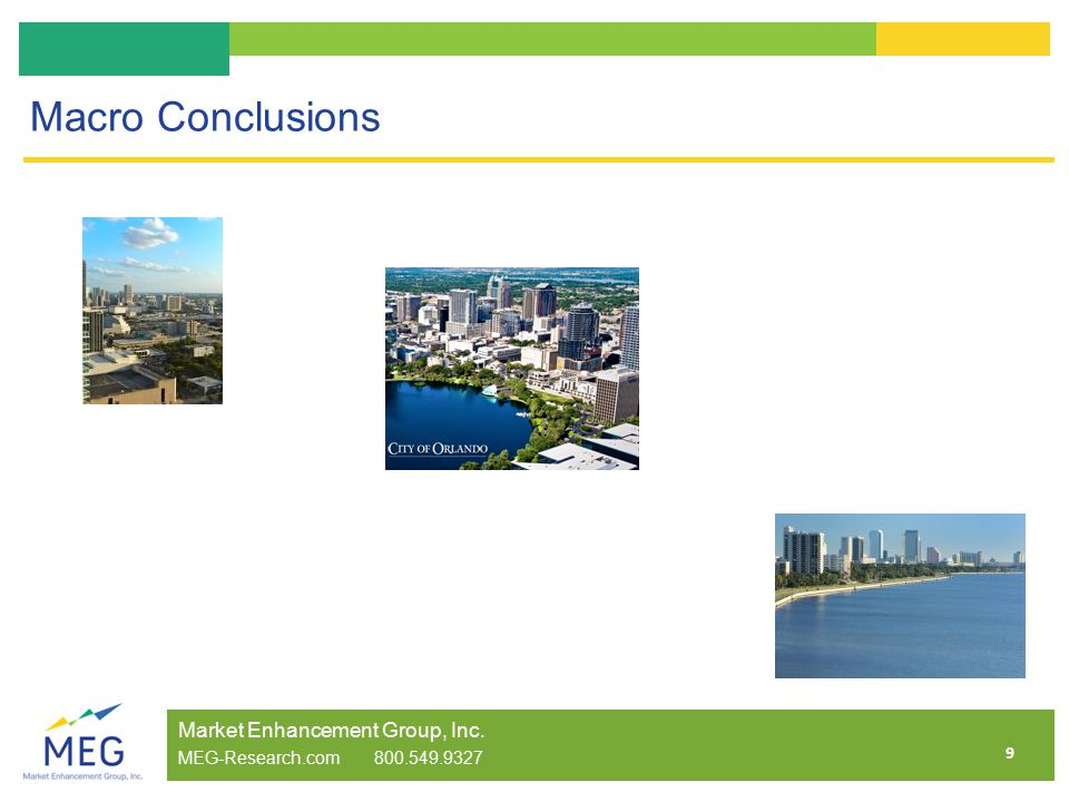 9 Macro Conclusions Market Enhancement Group, Inc. MEG-Research.com 800.549.9327