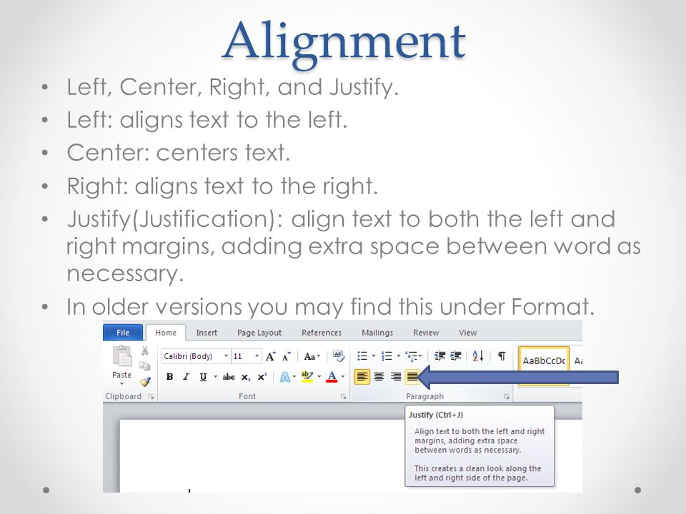 Alignment Left, Center, Right, and Justify. Left: aligns text to the left.
