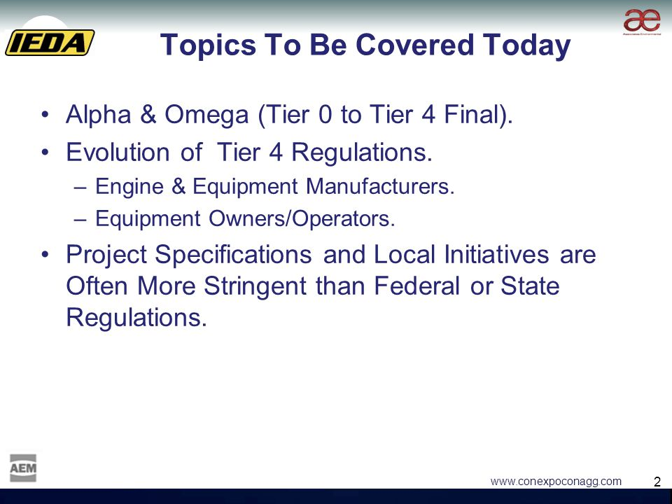 2 2 www.conexpoconagg.com Topics To Be Covered Today Alpha & Omega (Tier 0 to Tier 4 Final).