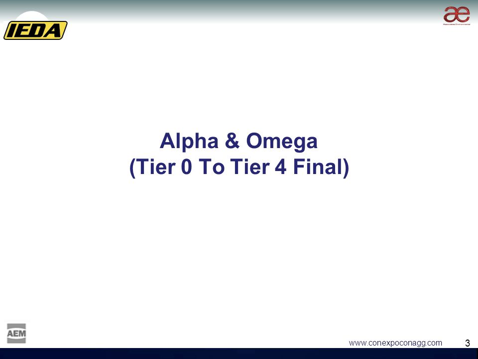 3 3 www.conexpoconagg.com Alpha & Omega (Tier 0 To Tier 4 Final)