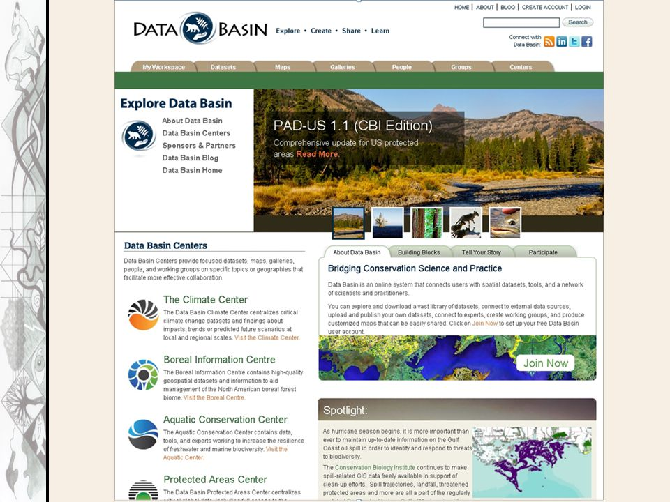 Data Basin Technical Details Data Basin is entirely hosted in the Amazon Web Services cloud.