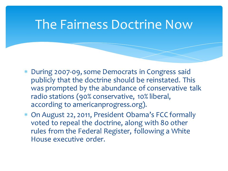  The Fairness Doctrine attempted to regulate an ethical aspect of broadcasting: fairness.