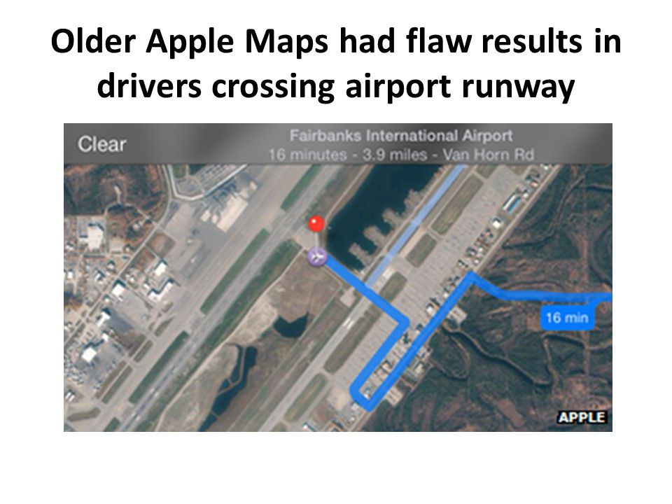 Older Apple Maps had flaw results in drivers crossing airport runway