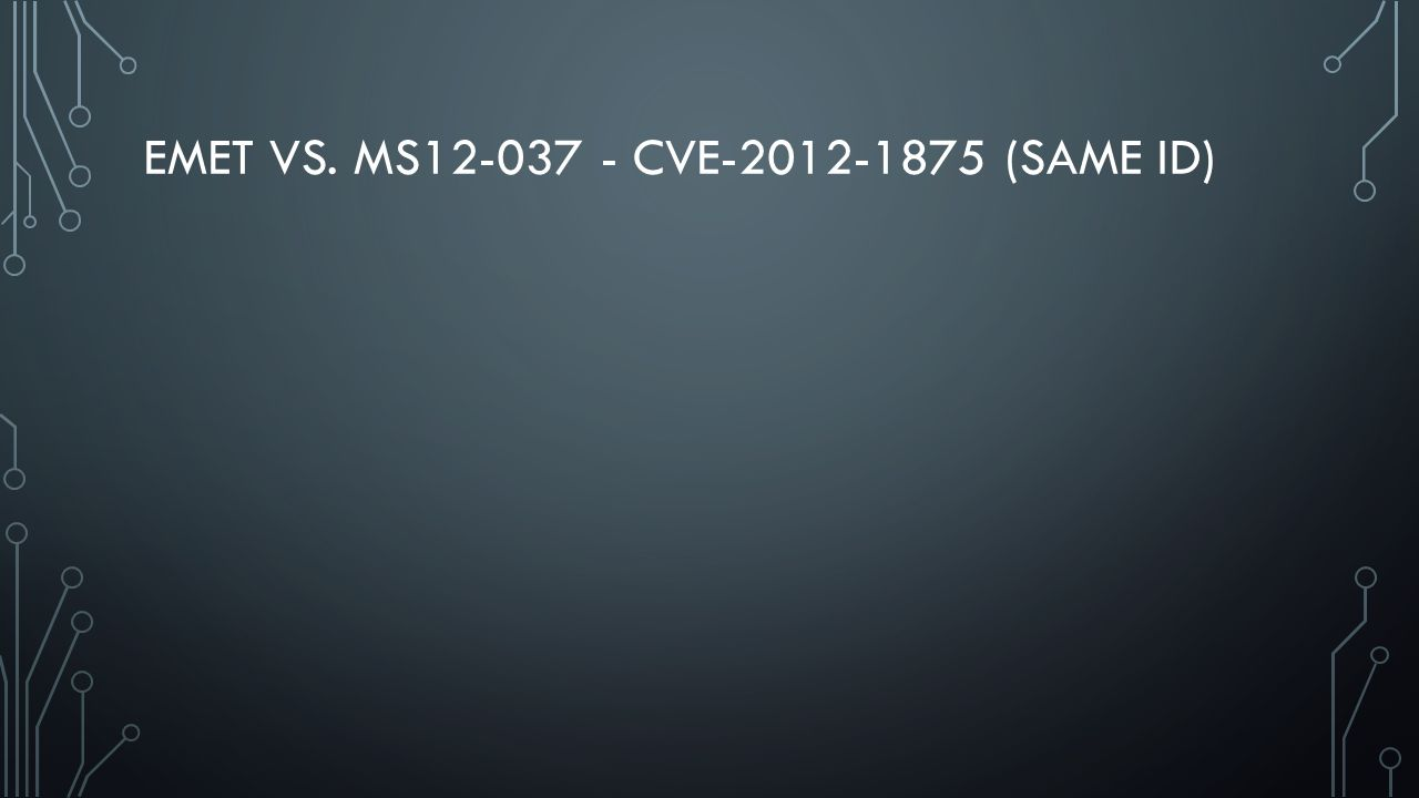 EMET VS. MS12-037 - CVE-2012-1875 (SAME ID)