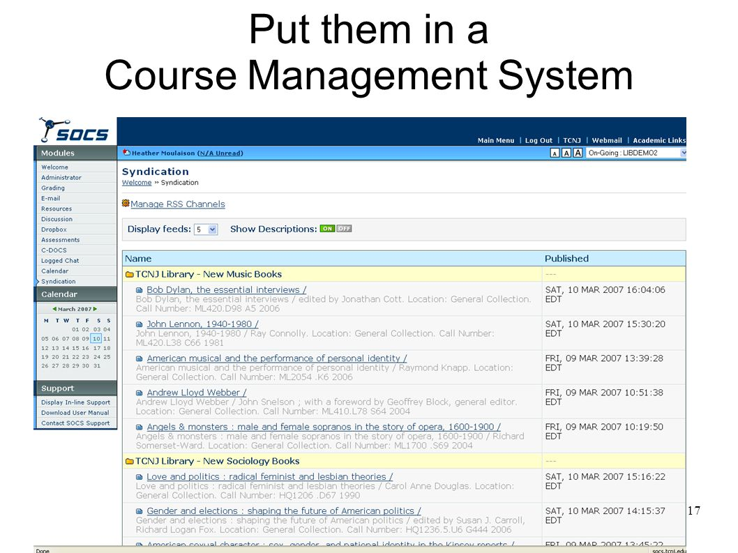 17 Put them in a Course Management System