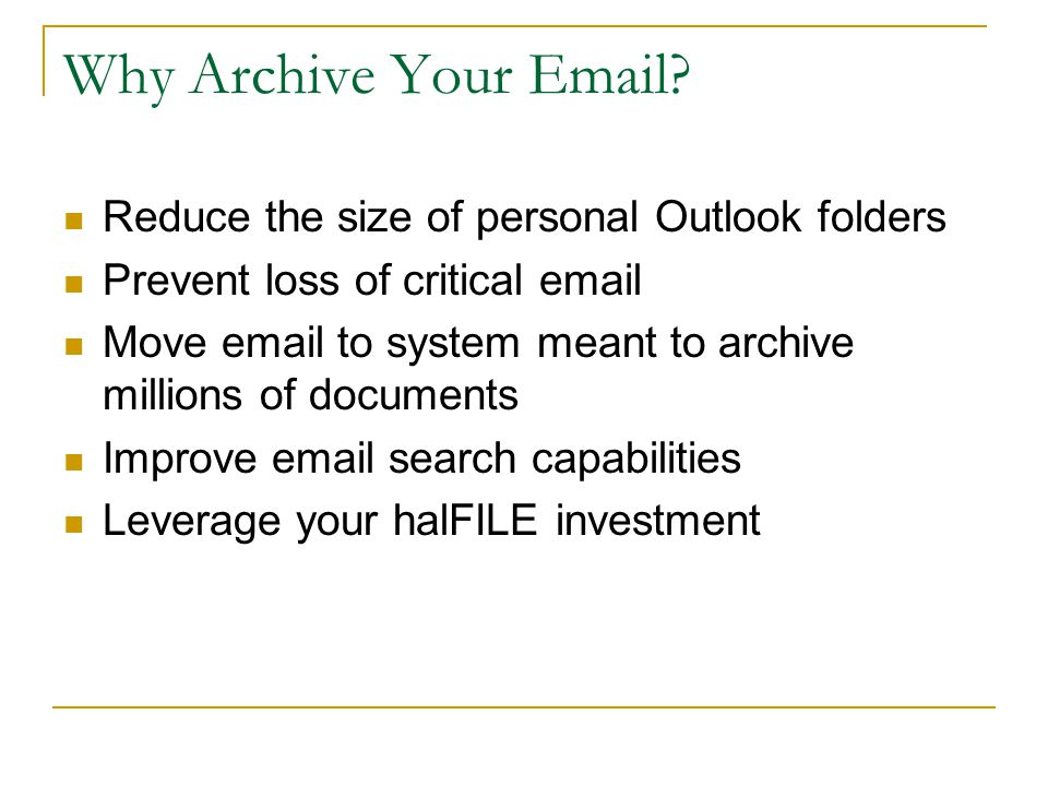 Why Archive Your Email.