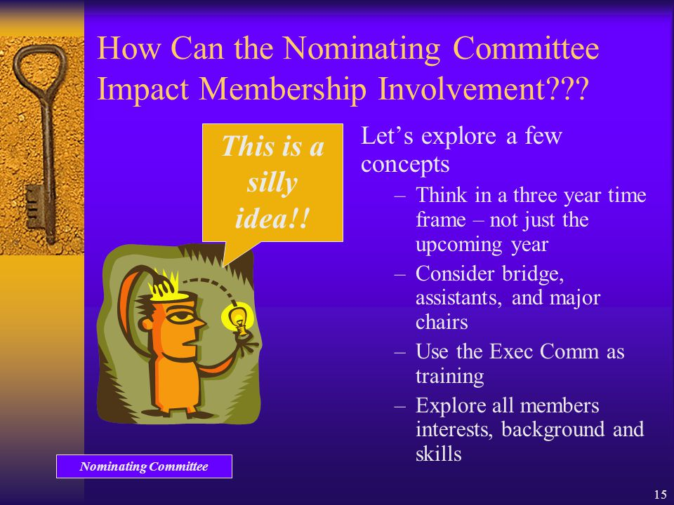 15 How Can the Nominating Committee Impact Membership Involvement .