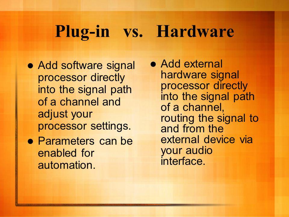 Plug-in vs.
