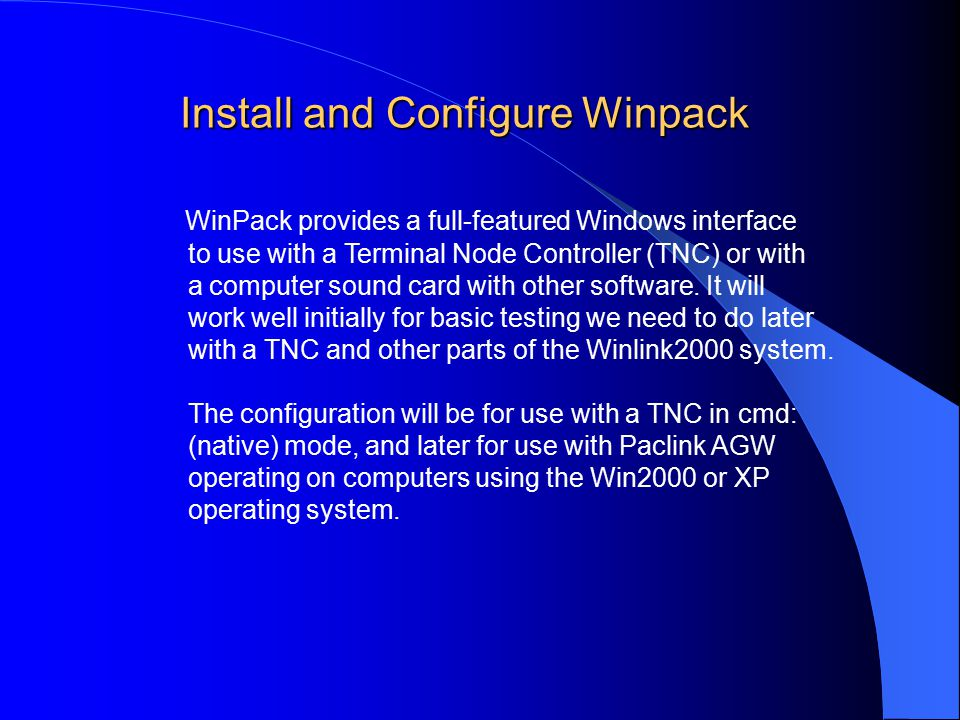 WinPack provides a full-featured Windows interface to use with a Terminal Node Controller (TNC) or with a computer sound card with other software.