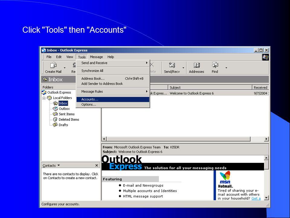 Click Tools then Accounts