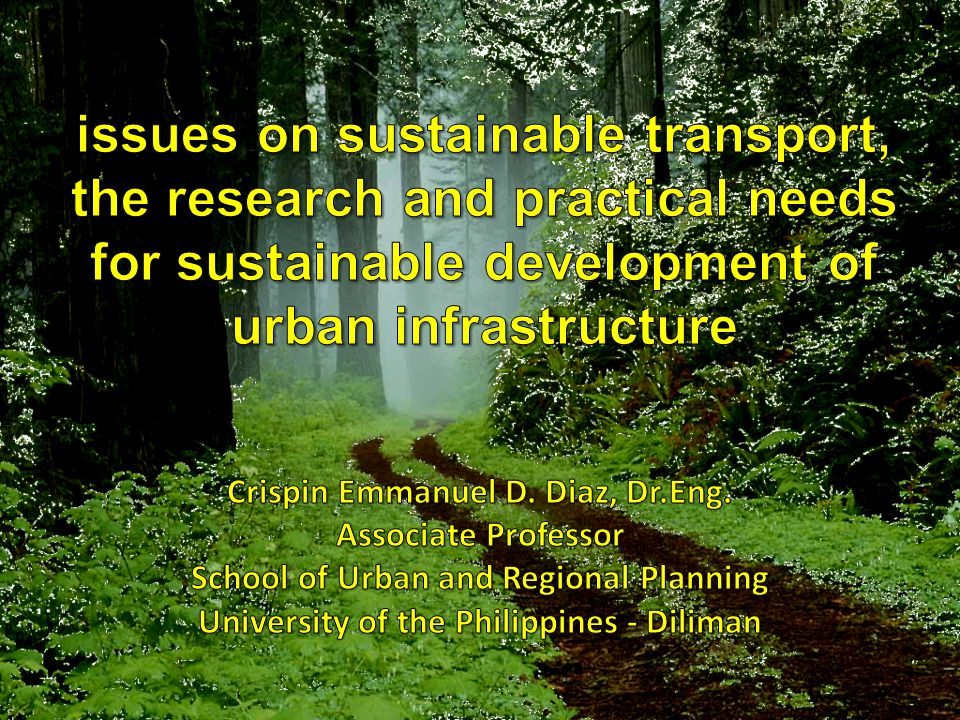 Infrastructure and development planning Sectoral specialization of government agencies affects process of identifying development projects (planning system) where cross- sectoral dependencies are not properly integrated – Examples: Land use and transport are separately planned Infrastructure development for different transport modes that does not consider modal competition