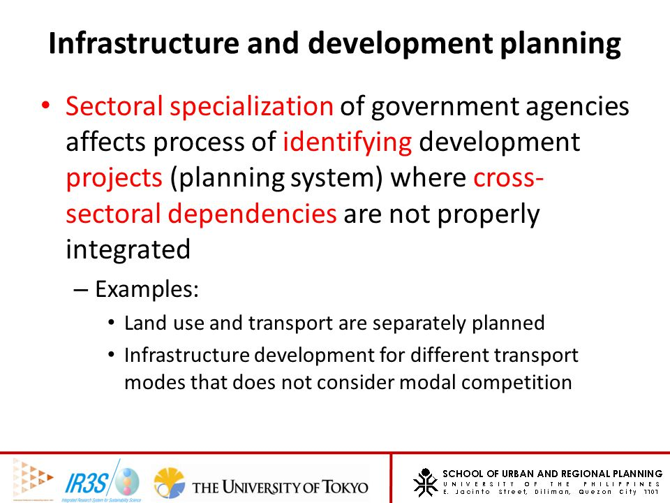 Infrastructure and development planning Research needs: – How to effectively monitor and coordinate these dependencies to make optimal allocation and use of available resources.